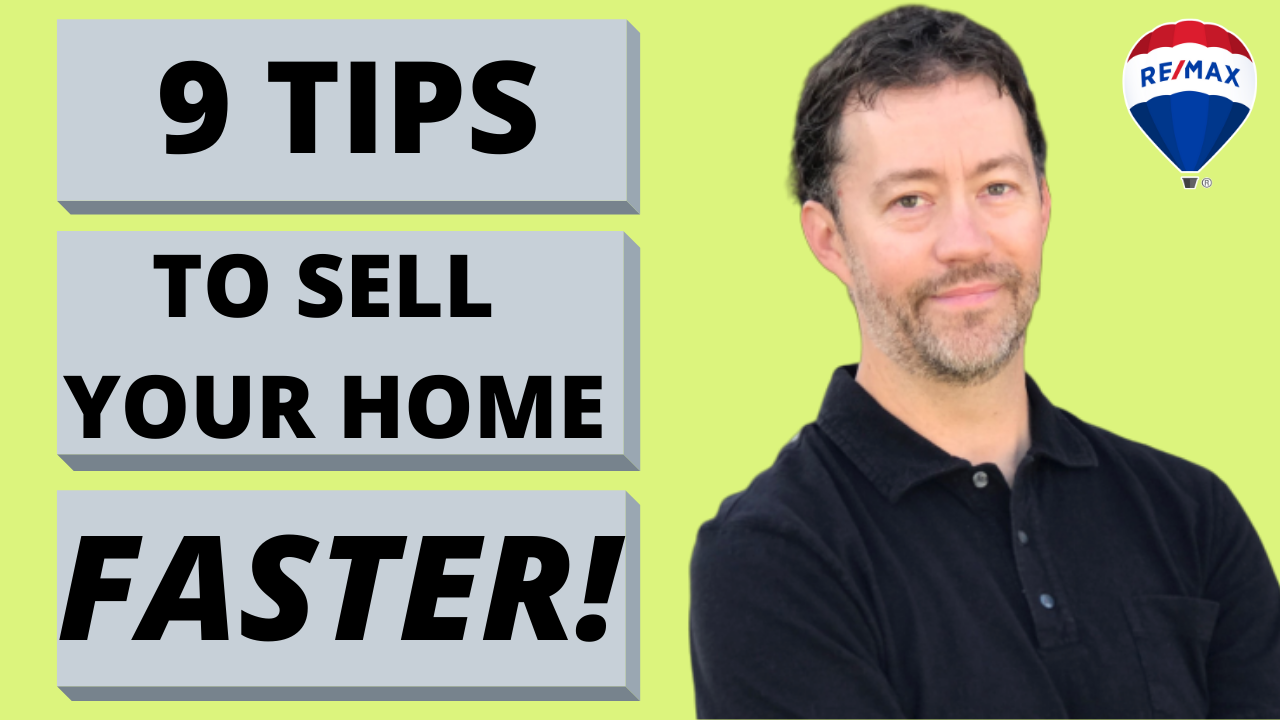 9 Tips To Sell Your Home Faster!